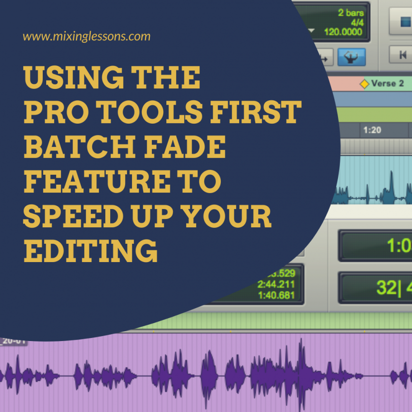 Using the Pro Tools First Batch Fade feature to speed up your editing