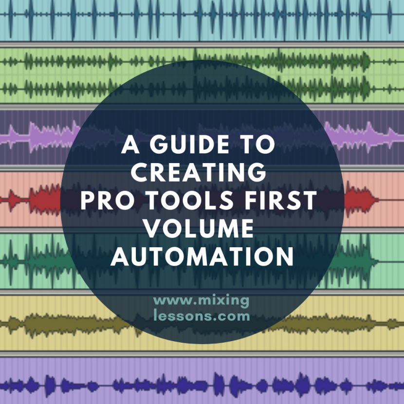 A guide to creating Pro Tools First Volume Automation