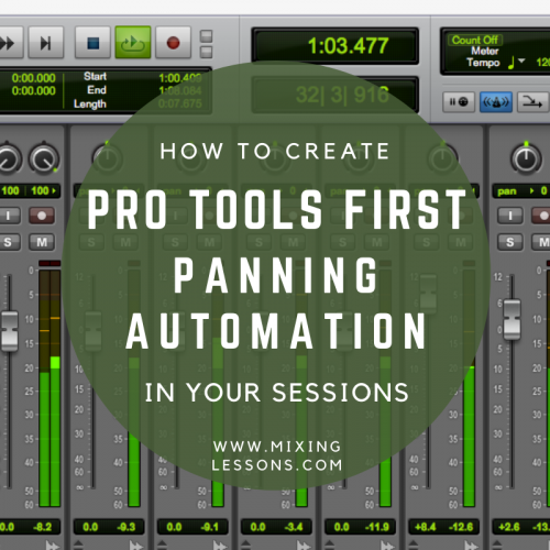 how to create pro tools first panning automation in your sessions