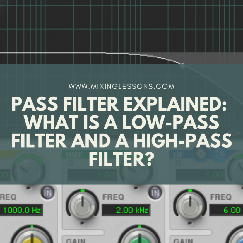 Pass filter explained: what is a low-pass filter and a high-pass filter?