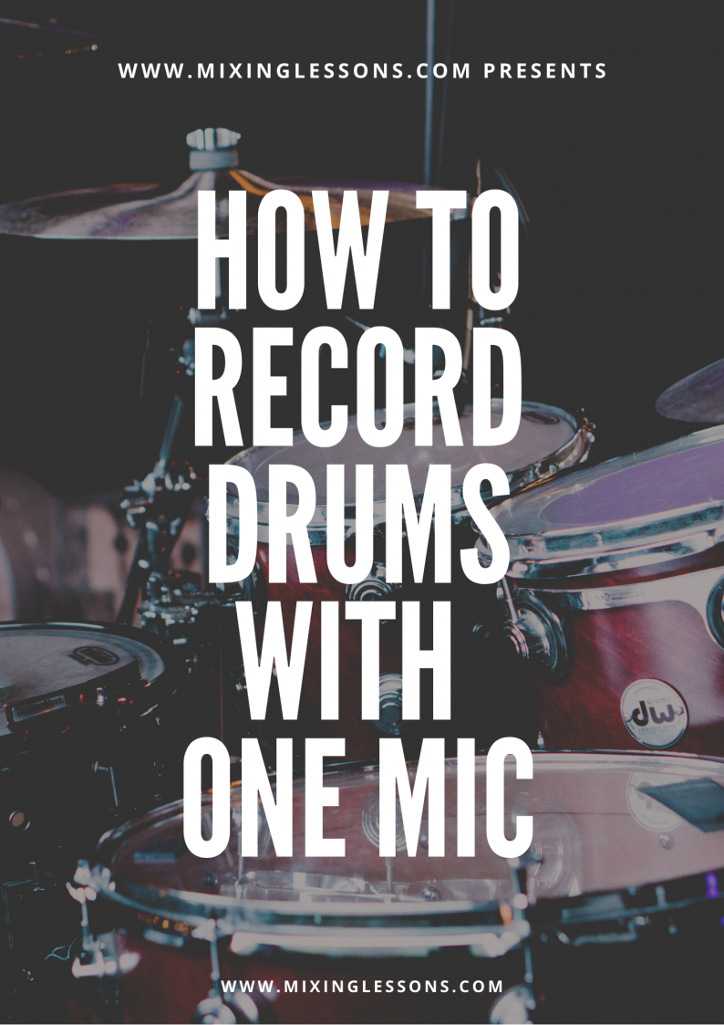 How to record drums with one mic