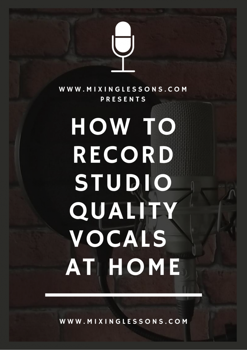 How to record studio quality vocals at home