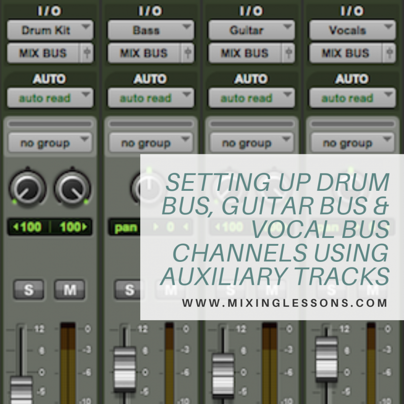 Setting up drum bus, guitar bus & vocal bus channels using auxiliary tracks