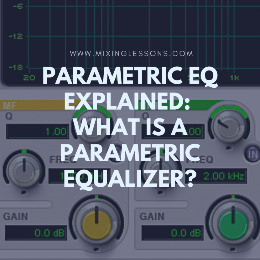 Parametric EQ explained: What is a parametric equalizer?