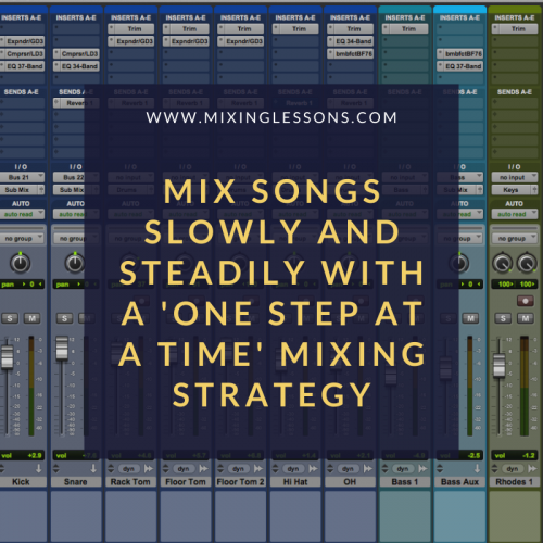 Mix songs without being overwhelmed with my slow and steady strategy