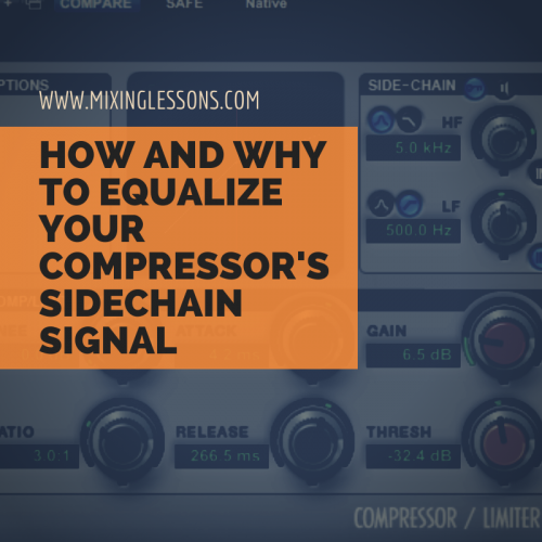 How and why to equalize your compressor's sidechain signal