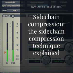 Sidechain compression: the sidechain compression technique explained