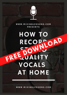 Free Download: How to record studio quality vocals at home