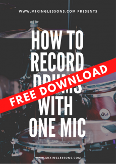 Free Download: How to record drums with one mic