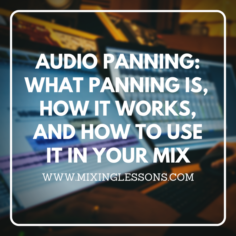 Audio panning: what panning is, how it works, and how to use it in your mix