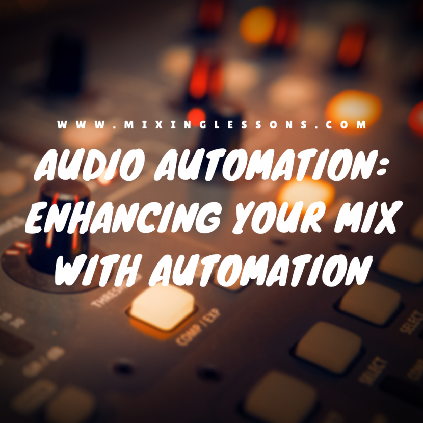 Audio automation: enhancing your mix with automation
