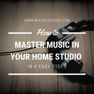 How to master music in your <a href=